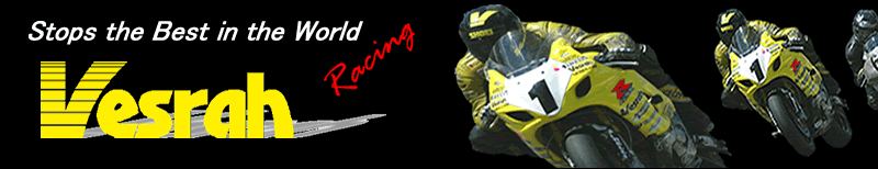 Vesrah Racing - Stops the Best in the World
